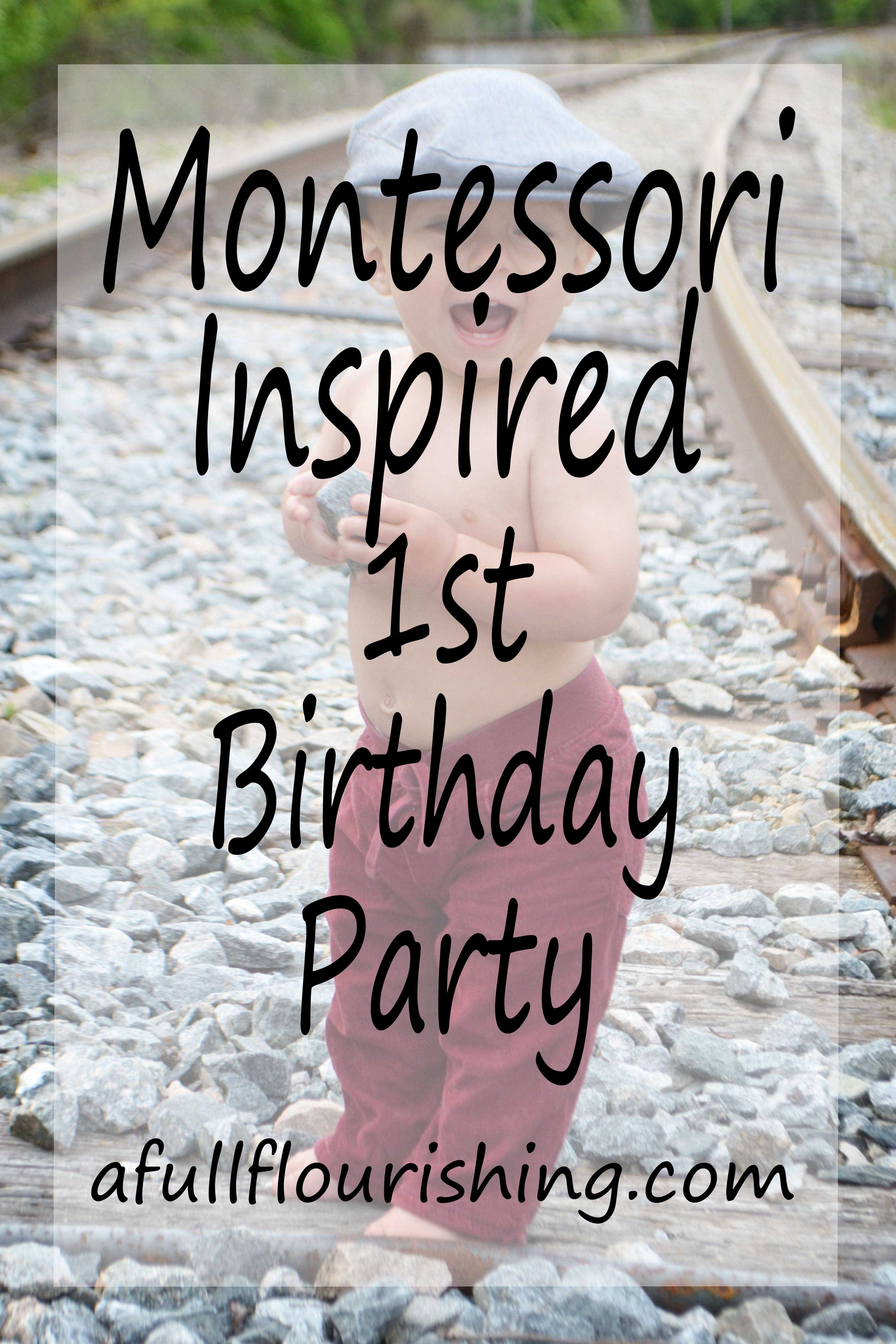 Montessori-Inspired First Birthday Party